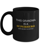 Grandma Superhero gift coffee Black Mugs - Funny Christmas Black coffee mugs 11 oz