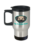 Gift gor dogs lovers , Pugs are my spirit animals - Stainless Steel Travel Insulated Tumblers Mug 14 oz - Great Gift