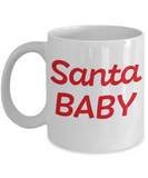 Rumbles the cloud and santa's greatest gift - Santa Baby - Funny Santa Gift Mugs, Christmas Gifts for family Ceramic Cup White, Funny Mugs Gift Ideas 11 Oz
