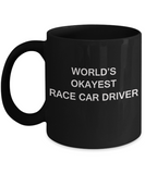 World's Okayest Race Car Driver - Black Porcelain Coffee Cup,Premium 11 oz Funny Mugs Black coffee cup Gifts Ideas