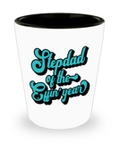Stepdad gift mugs, Stepdad of the Effin' year - Funny Shot Glass Premium Gifts Ideas