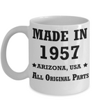 62nd birthday gifts for women - Made in 1957 All Original Parts Arizona - Best 62nd Birthday Gifts for family Ceramic Cup White, Funny Mugs Gift Ideas 11 Oz