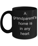 Grandparent announcement gifts - A Grandparent's home is in any heart - Black Porcelain Coffee Cup,Premium 11 oz Funny Mugs Black coffee cup Gifts Ideas