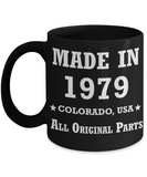 40th birthday gifts for men - Made in 1979 Colorado All Original Parts - Best 40th Birthday Gifts for family Ceramic Cup Black, Funny Mugs Gift Ideas 11 Oz