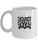 Trick R' treat, Special Halloween Gift Coffee mugs and Tea cups 11 OZ Halloween celebrations Gift idea