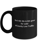 3rd 4th 5th & 6th Gear for Sale! County Line Traffic Black mugs for Car lovers and Driving city traffic - Funny coffee mugs - Porcelain Funny Black, Best Office Tea Mug & Birthday Gag Gifts 11 oz