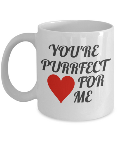 You Re Purrfect Fur Me Coffee Mug Valentine S Day Gift For