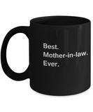 Best Mother in law Ever Black Mugs - Gift from Daughter in law, Black coffee mugs 11 oz