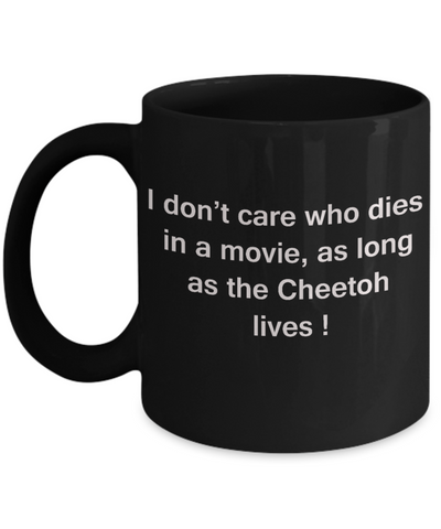 The walking mummy and cat funny mug cat lovers gifts - I Don't Care Who Dies, As Long As Cheetoh Lives - Ceramic Fun Cute Cat Lover Mug Black Coffee Cup, 11 Oz