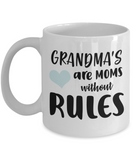 GRANDMA'S are MOMS without Rules Coffee Mug - White coffee mugs 11 oz