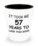 Epresso shot glasses - It Took Me 57 Years To Look This Good - Shot Glass Premium Gifts Ideas