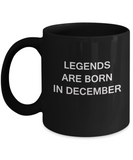 Legends are born in December Month Travel Coffee Mugs - Star Sign - Zodiac Mug - Star Sign Mug - Birthday Gift - Astrology Mug - Birthday Gift Mug -  11 OZ Black coffee mugs and tea cups