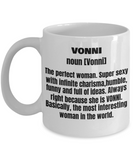 Vonni First Name Adult Definition - Funny White Porcelain Coffee Mug Cute Ceramic Cup 11 oz