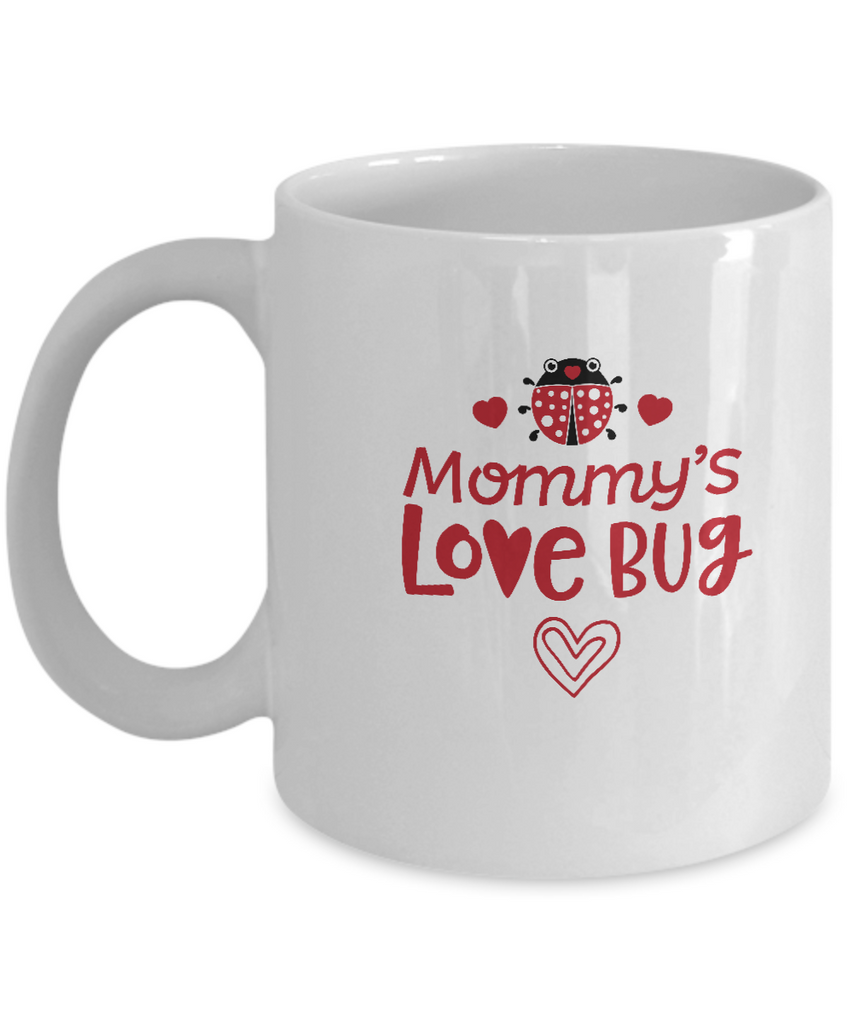 Mommy's Love Bugs white mugs - Funny Christmas White coffee mugs 11 oz