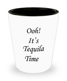 Mexican Tequila shot glasses - Ooh It's Tequila Time - Shot Glass Premium Gifts Ideas