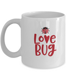 Love Bug white mugs - Funny Christmas Gifts - Funny Valentines White coffee mugs 11 oz