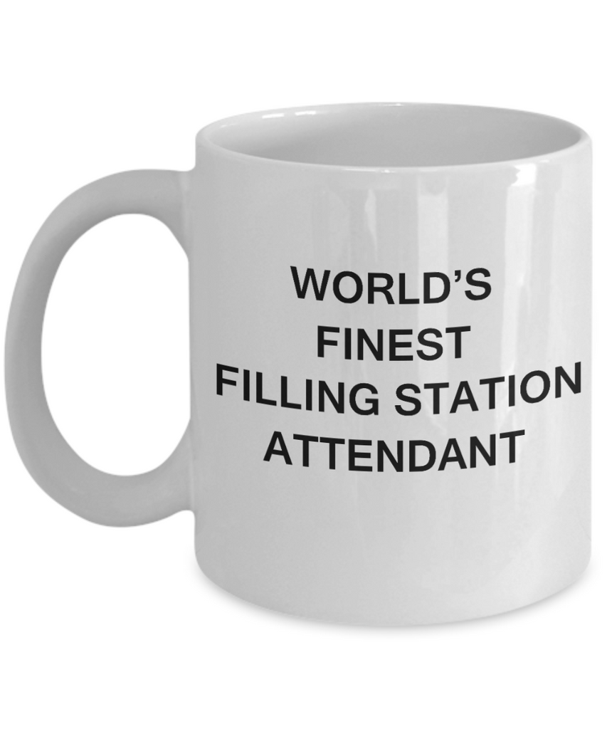 World's Finest Filling station attendant - Gifts White coffee mugs 11 oz