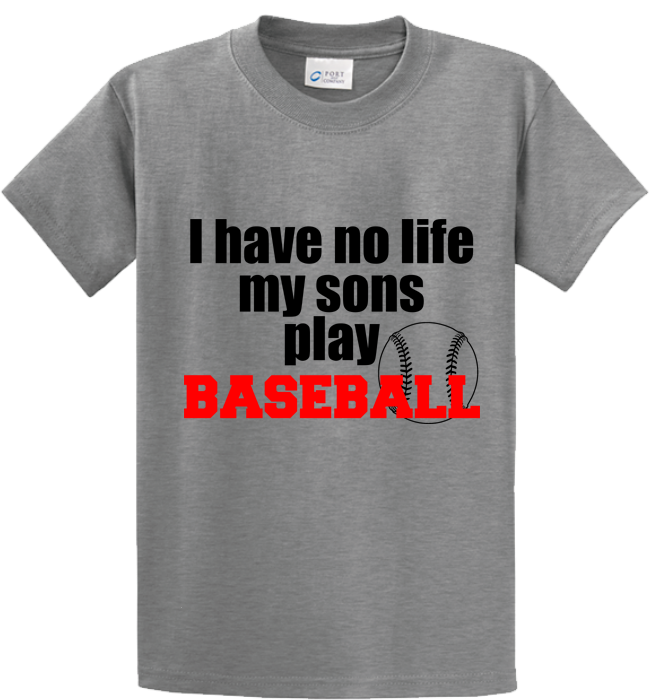 I Have No Life, My Sons Play Base Ball - Zapbest2  - 5