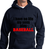 I Have No Life, My Sons Play Base Ball - Zapbest2  - 8