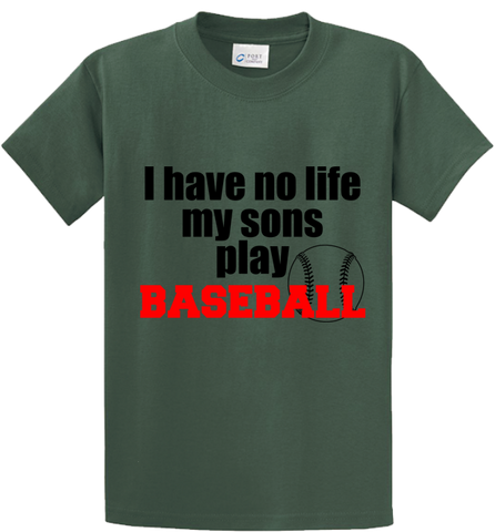 I Have No Life, My Sons Play Base Ball - Zapbest2  - 2