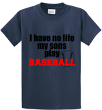 I Have No Life, My Sons Play Base Ball - Zapbest2  - 4