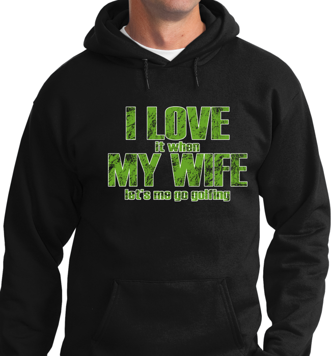 I Love My Wife, When She Lets Golfing - Zapbest2  - 5