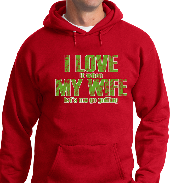 I Love My Wife, When She Lets Golfing - Zapbest2  - 6