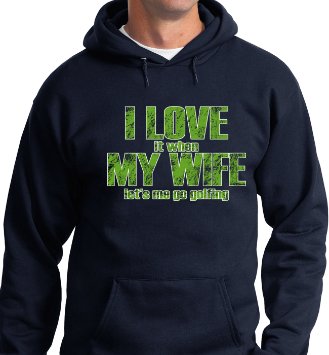 I Love My Wife, When She Lets Golfing - Zapbest2  - 7