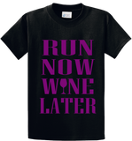 Run Now Wine Later - Zapbest2  - 2