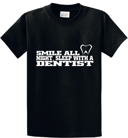 Smile All Night, Sleep With Dentist - Zapbest2  - 1