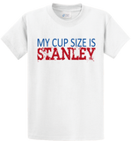 My Cup Size Is Stanley - Zapbest2  - 7