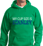 My Cup Size Is Stanley - Zapbest2  - 10
