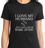 I Love My Husband & Jeter - Zapbest2  - 8