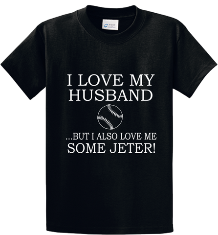 I Love My Husband & Jeter - Zapbest2  - 1