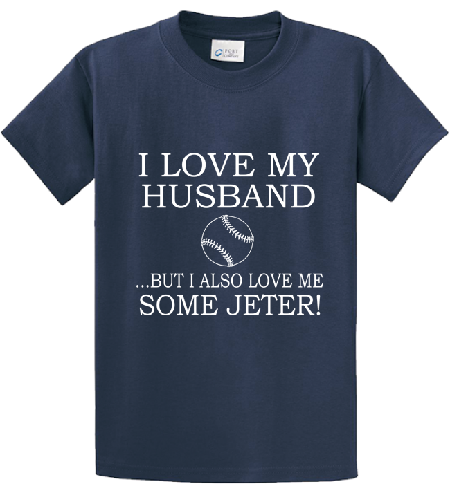 I Love My Husband & Jeter - Zapbest2  - 3