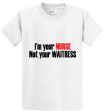 I'm Nurse & Not Waitress - Zapbest2  - 1