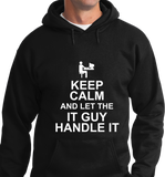 Keep Calm & Let IT Guy Handle It - Zapbest2  - 5