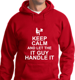 Keep Calm & Let IT Guy Handle It - Zapbest2  - 6