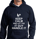 Keep Calm & Let IT Guy Handle It - Zapbest2  - 7