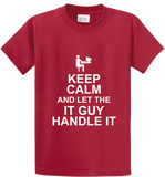 Keep Calm & Let IT Guy Handle It - Zapbest2  - 2