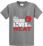 This Teacher Loves The Heat - Zapbest2  - 4