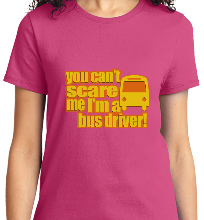Can't Scare Me, I'm Bus Driver - Zapbest2  - 12