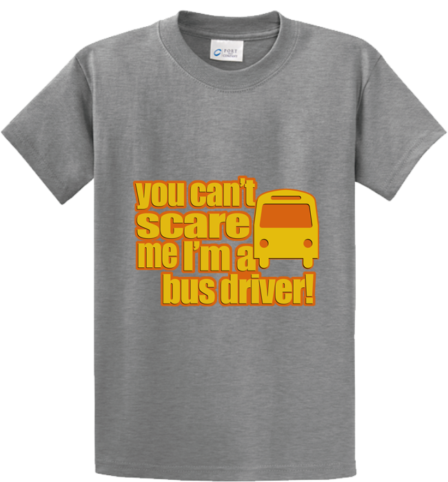 Can't Scare Me, I'm Bus Driver - Zapbest2  - 5