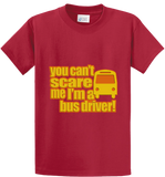 Can't Scare Me, I'm Bus Driver - Zapbest2  - 3