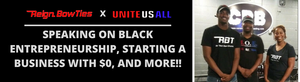 Black Entrepreneurship, Starting a business with $0, and more!! | Unite Us All: The Show