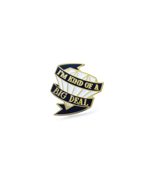"Diamond Label Pin ""I'm A Big Deal"""