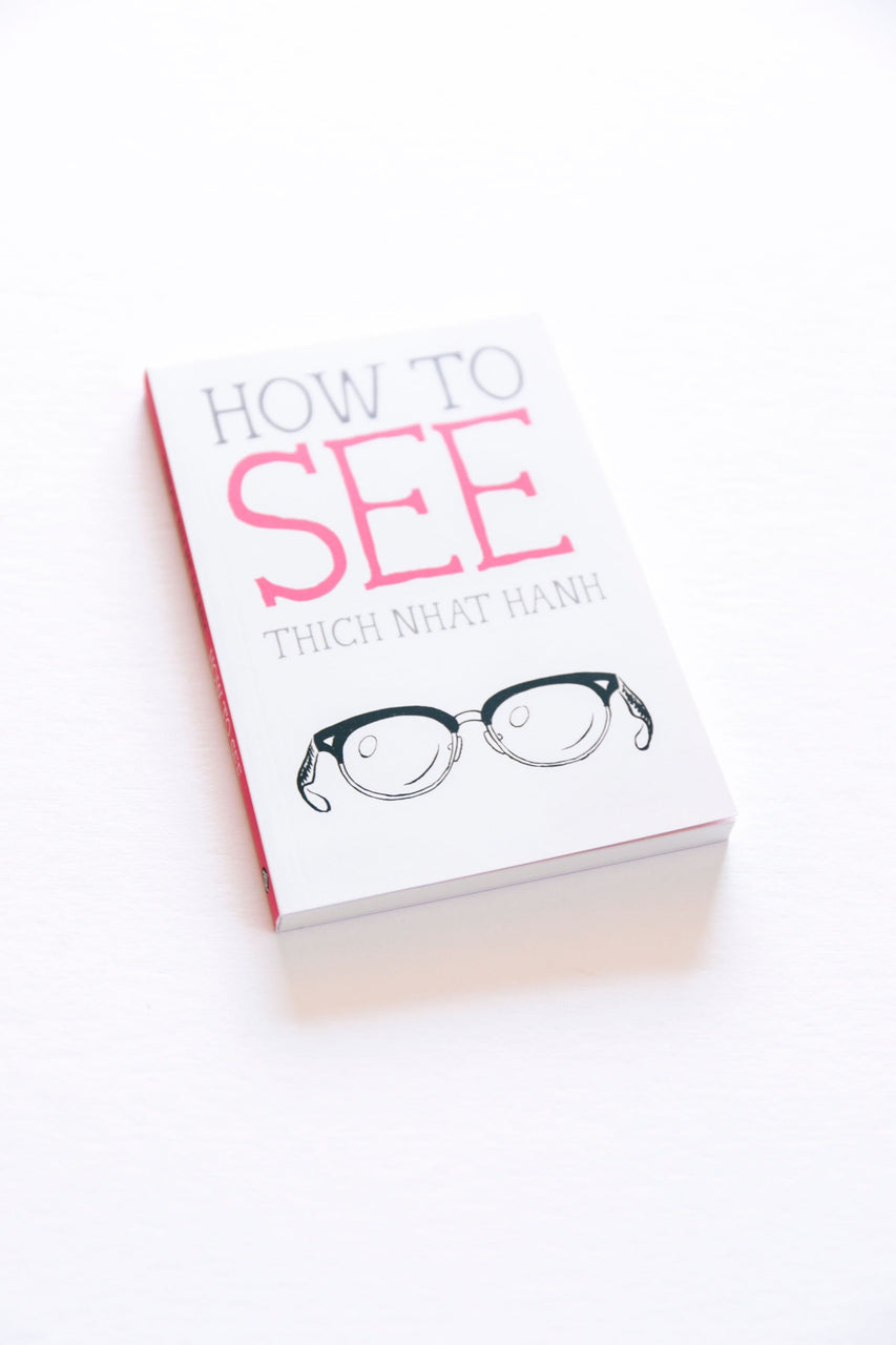 How to See (Mindful Essentials)