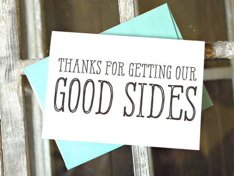 thanks for getting our good sides wedding photographer thank you card