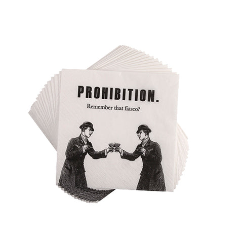 Prohibition. Remember that fiasco? Cocktail napkins - Set of 20
