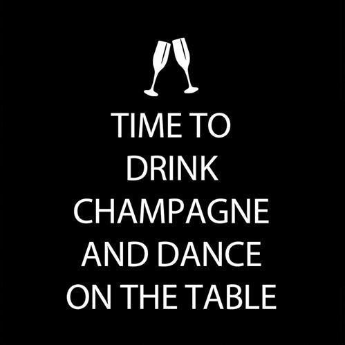 Cocktail Napkins: Time to Drink Champagne and Dance on the Table